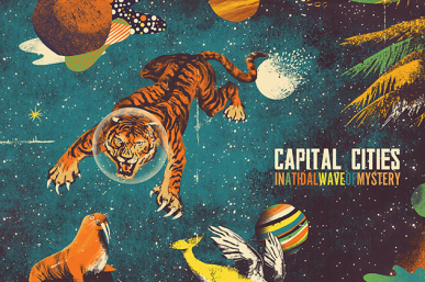 Stream Capital Cities' Debut Album 'In A Tidal Wave of Mystery'