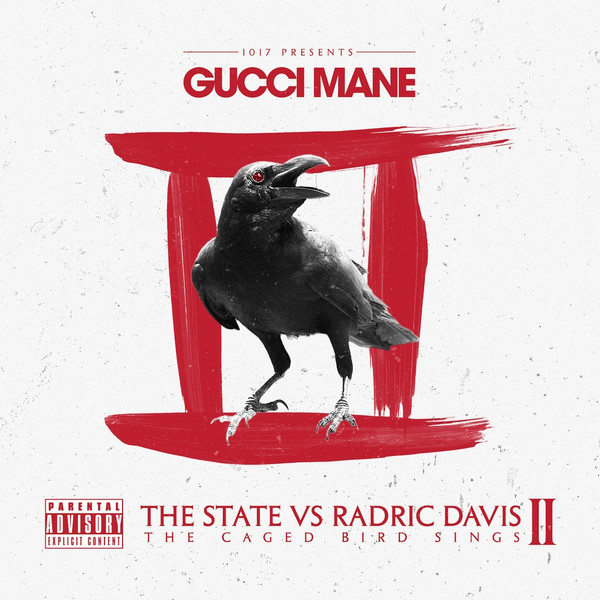 "Gucci Mane's ""The State vs. Radric Davis: The Caged Bird Sings"" artwork"