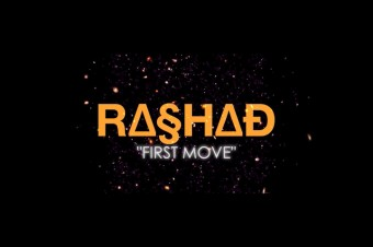 "Stream: Rashad's ""First Move"""