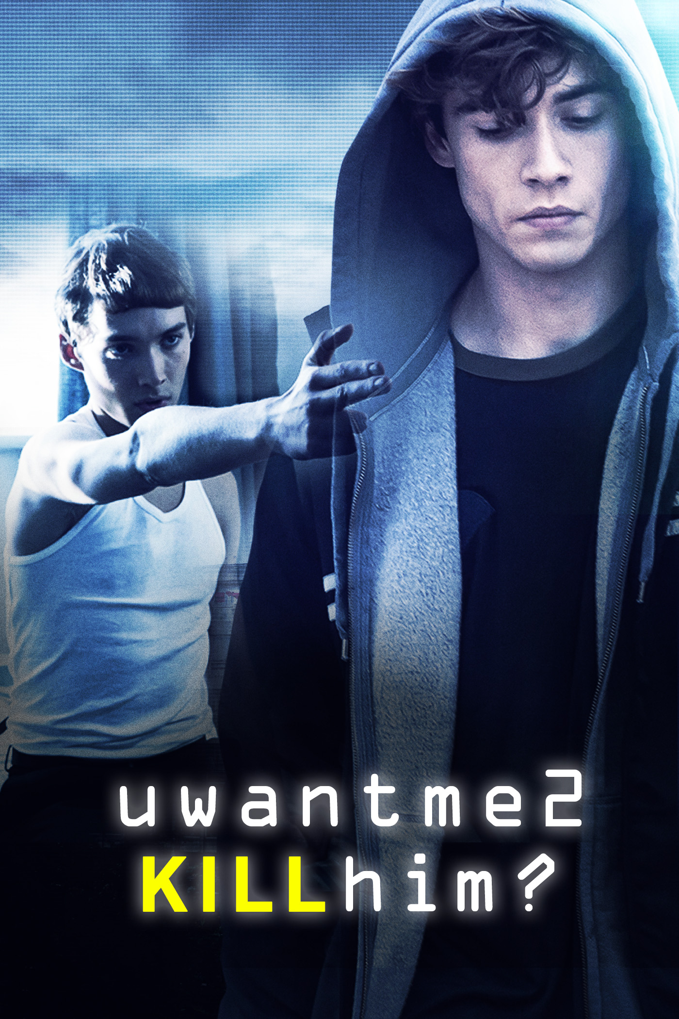 UWANTME2KILLHIM? movie poster