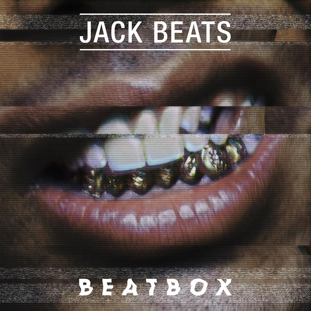 """Jack Beats' """"Beatbox"""" cover art"""