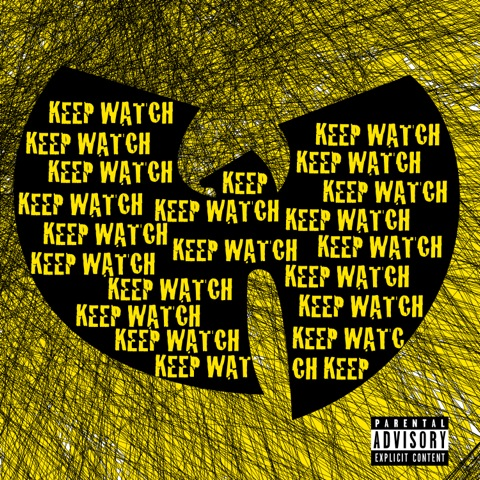 "Wu-Tang Clan's ""Keep Watch"" cover art"