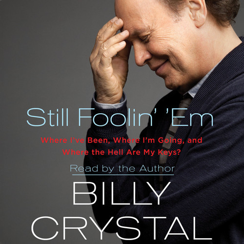"Billy Crystal's ""Still Foolin' Em"" book cover"