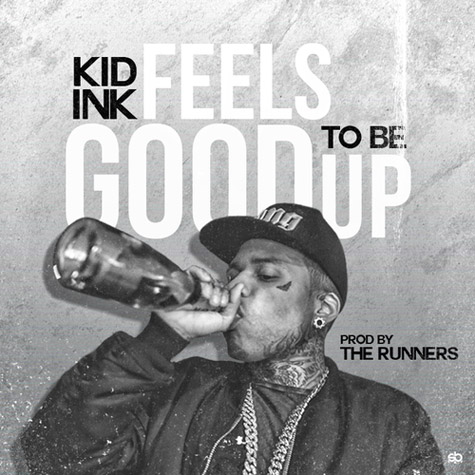 "Kid Ink's ""Feels Good To Be Up"" cover"