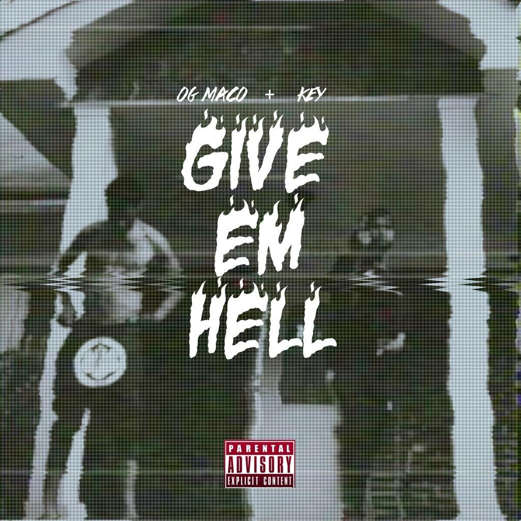 "OG Maco & Key!'s ""Give Em Hell"" cover art"