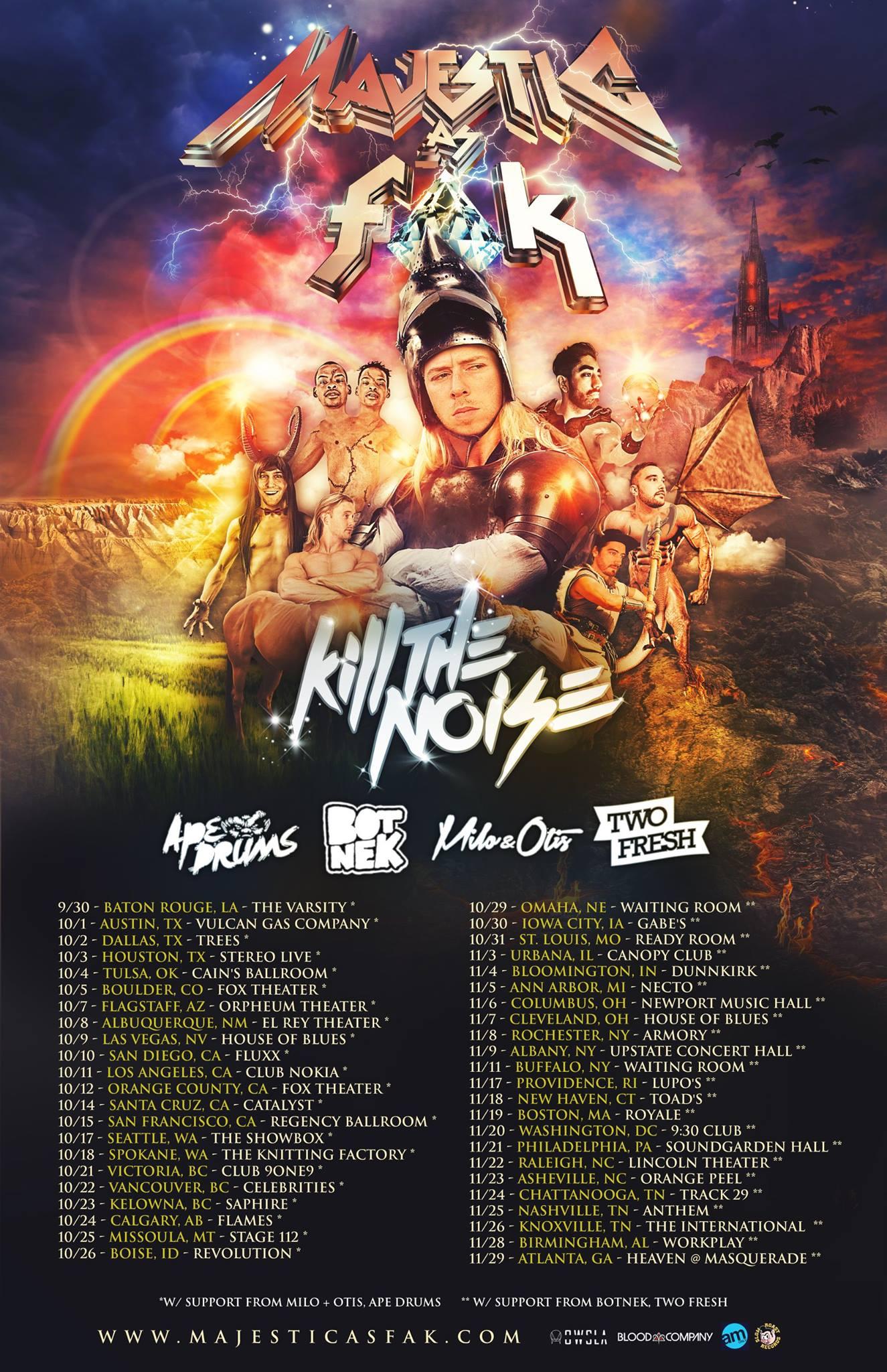 Kill The Noise's Majestic As Fak tour poster