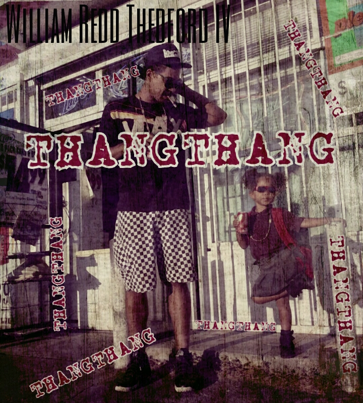"""William Redd Thedford IV's """"Thang Thang"""" cover art"""