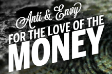 """Stream: Anti-Lilly & Envy Hunter's """"For The Love Of The Money"""""""