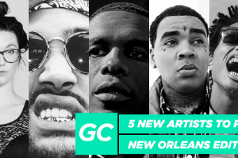 5 New Artists To Push (New Orleans Edition)