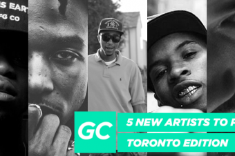 5 New Artists To Push (Toronto Edition)