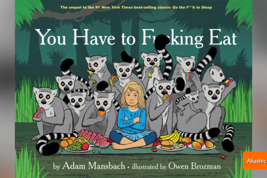 A Review On You Have To Fucking Eat, Written By Adam Mansbach