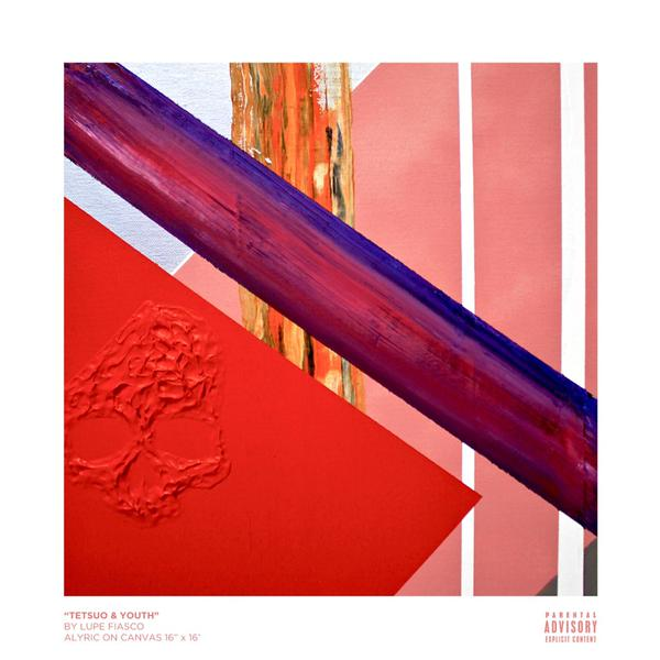 "Lupe Fiasco's ""Tetsuo & Youth"" cover art"