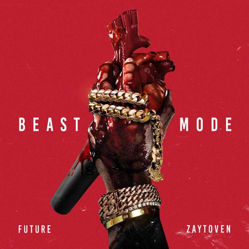 "Zaytoven & Future's ""Beast Mode"" cover art"