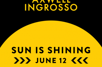"Axwell ^ Ingrosso announce ""Sun Is Shining"", out June 12"