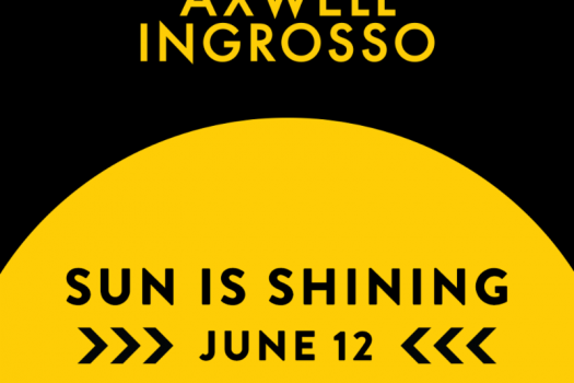 """Axwell ^ Ingrosso announce """"Sun Is Shining"""", out June 12"""
