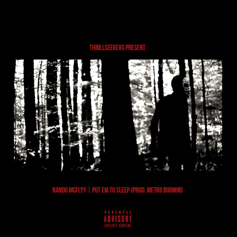"NandoMcFlyy's ""Put Em To Sleep"" cover art"