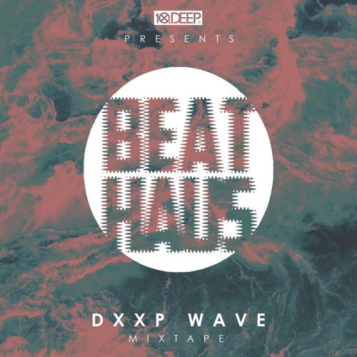 10deep-beathaus-dxxp-wave-grungecake-thumbnail