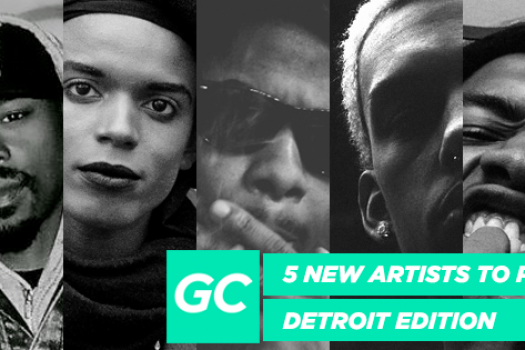 5 New Artists To Push (Detroit Edition With PLAYGROUND DETROIT)
