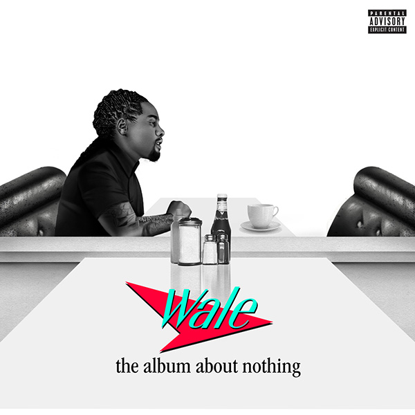 "Wale's ""The Album About Nothing"" cover art"