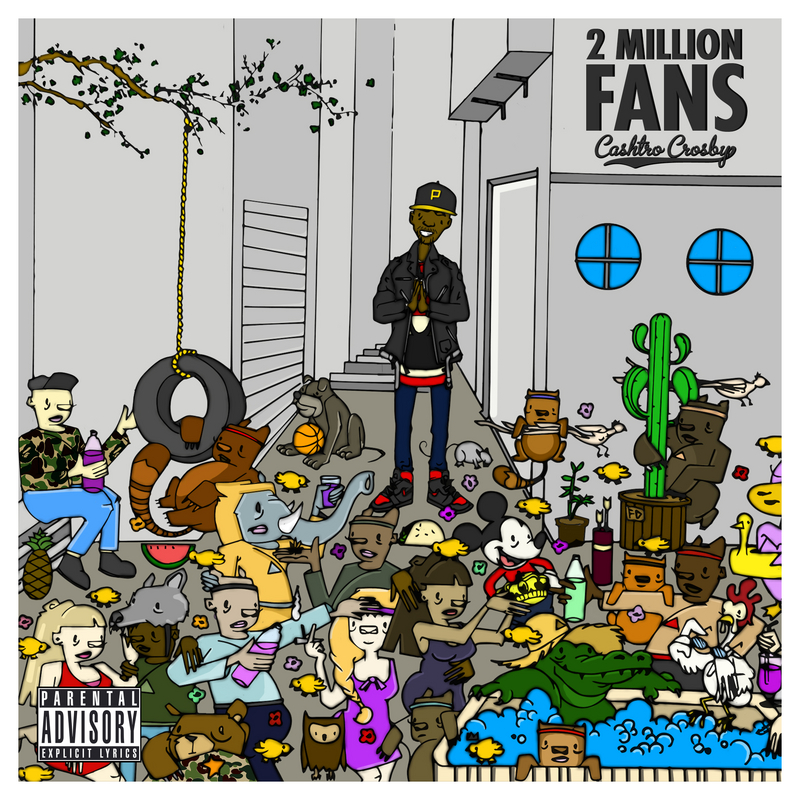 "Cashtro Crosby's ""2Million Fans"" cover art"