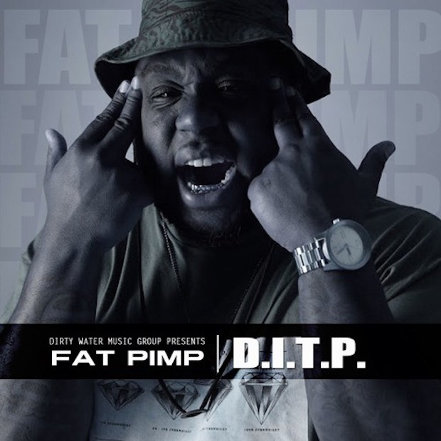 "Fat Pimp's ""DITP"" cover art"