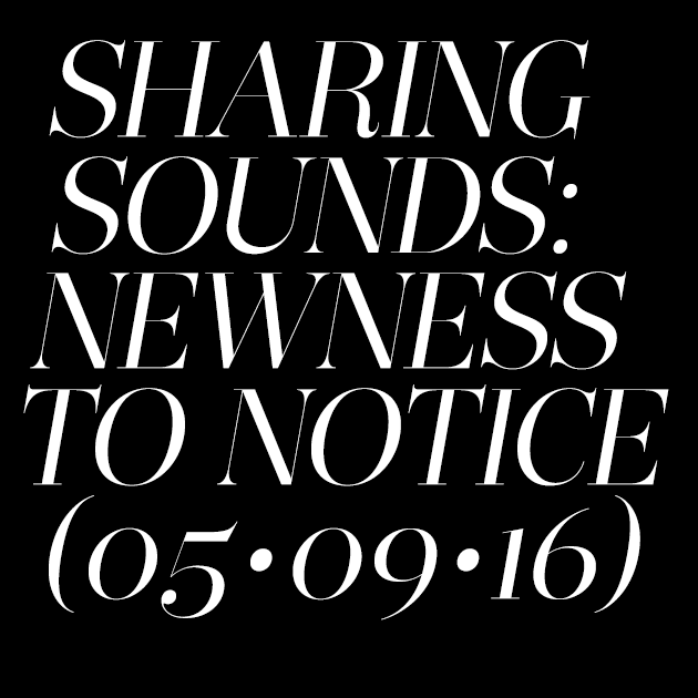 Sharing Sounds 05/09/2016