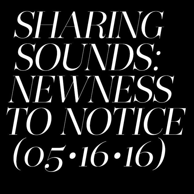 Sharing Sounds 05/16/2016