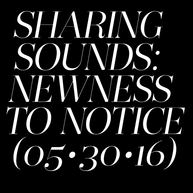 Sharing Sounds 05/30/2016