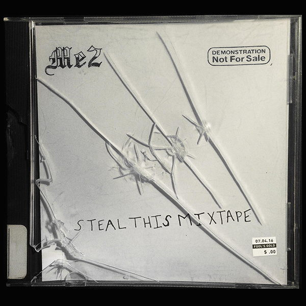 "Me2's ""Steal This Mixtape"" cover art"