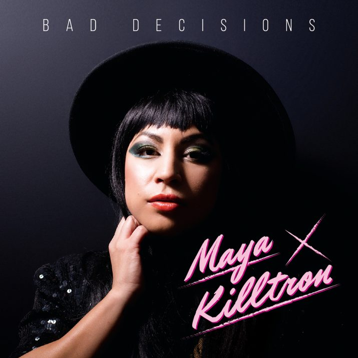 "Maya Killtron's ""Bad Decisions"" cover art"