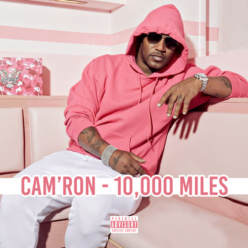 "Cam'ron's ""10,000 Miles"" cover art"