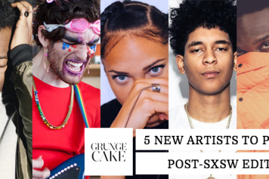 5 New Artists to Push: (Post-SXSW Edition)