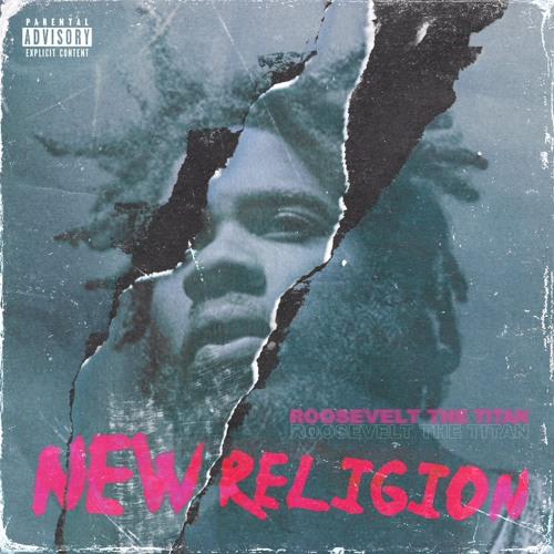 """Roosevelt The Titan's """"New Religion"""" cover art"""