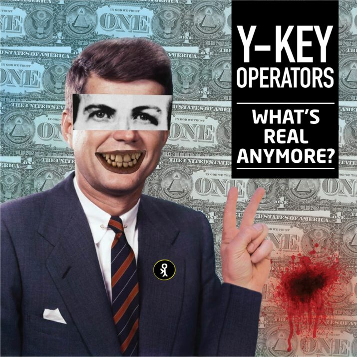 "Y-Key Operators' ""What's Real Anymore?"" cover art"