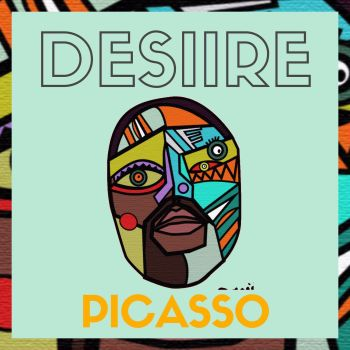 Desiire's career is as promising as the Picasso he sings of
