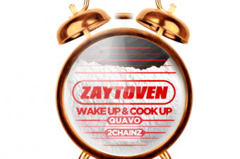 Zaytoven shares 'Wake Up & Cook Up' featuring Quavo & 2 Chainz