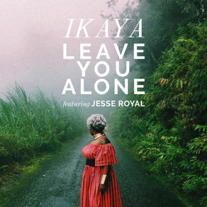 Ikaya's 'Leave You Alone' cover art