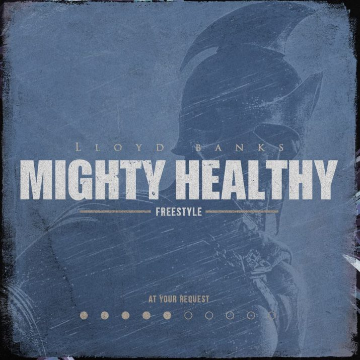 Lloyd Banks' 'Mighty Healthy' cover art