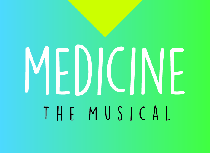 Medicine the Musical