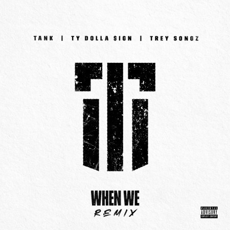 Tank's cover art for 'When We' remix