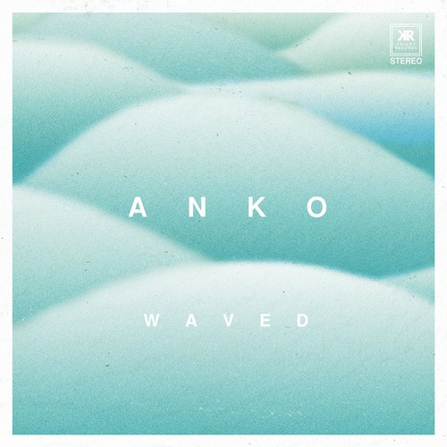 ANKO's cover art for 'Waved'