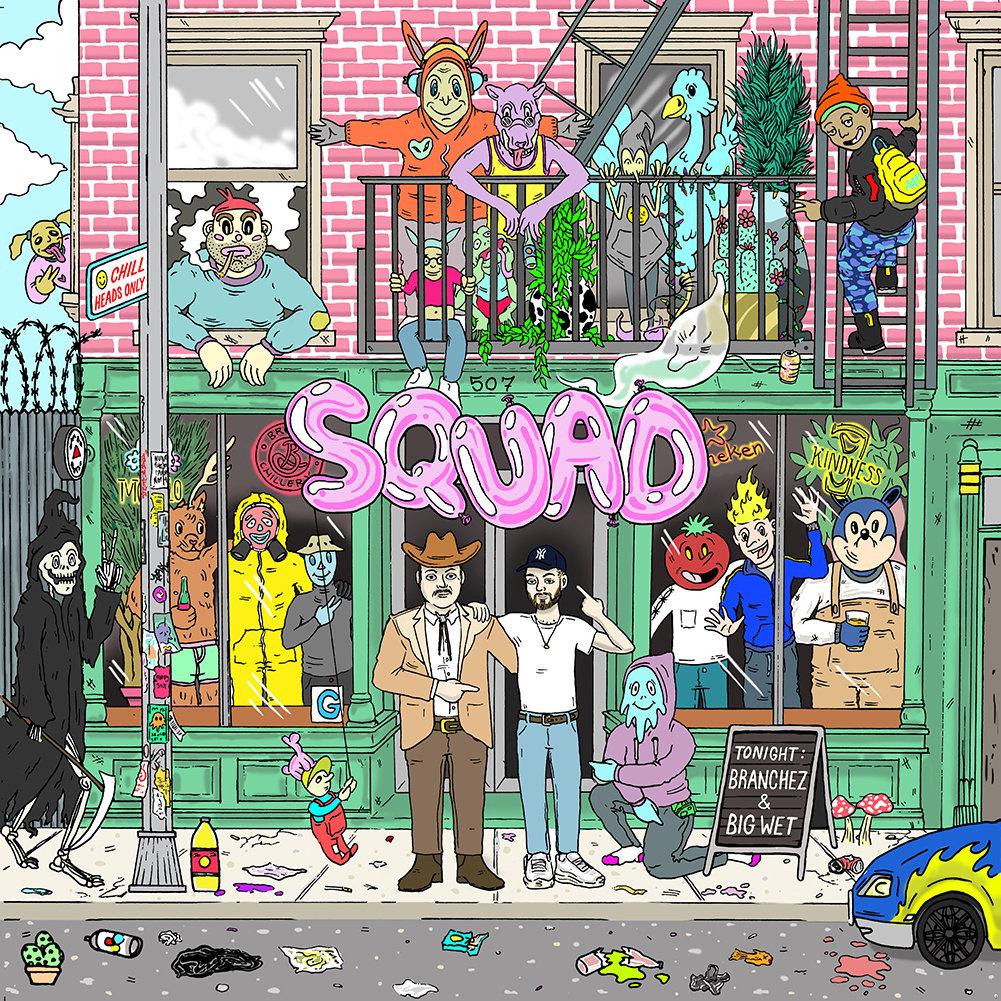 Branchez & Big Wet's 'Squad' cover art