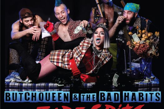 ButchQueen and the Bad Habits' debut inspired by utter disdain for status quo