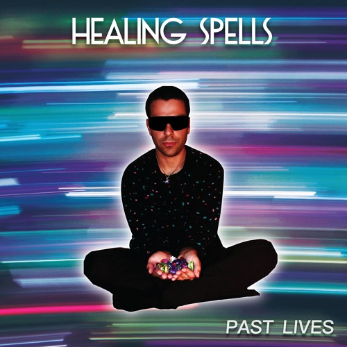 Healing Spells' cover art for 'Past Lives'