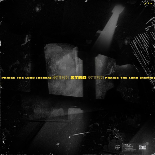 Stro's cover art for 'Praise the Lord' (Remix)