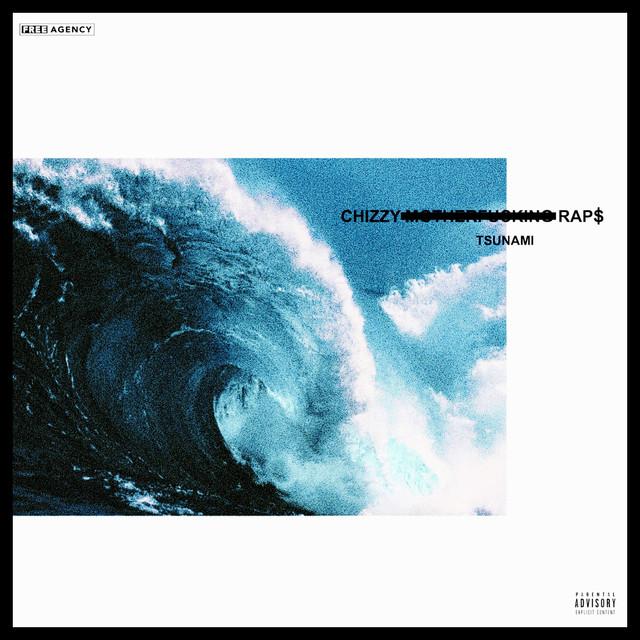Chizzy Rap$' cover art for 'Tsunami'