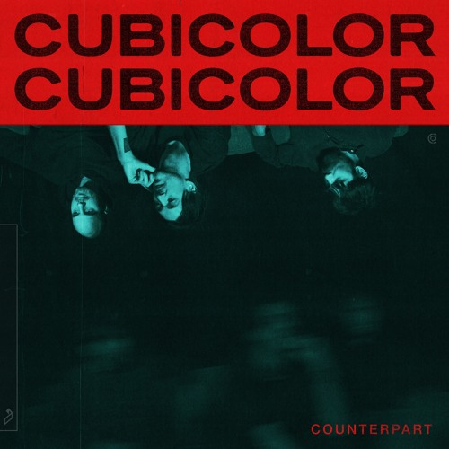 Cubicolor's cover art for 'Counterpart'